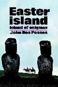 Cover-Bild zu Easter Island (eBook) von Dos Passos, John