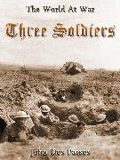 Cover-Bild zu Three Soilders (eBook) von Passos, John Dos
