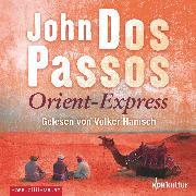 Cover-Bild zu Orient-Express (Audio Download) von Passos, John Dos