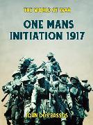 Cover-Bild zu One Man's Initiation - 1917 (eBook) von Passos, John Dos