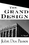 Cover-Bild zu The Grand Design (eBook) von Dos Passos, John