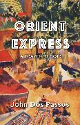 Cover-Bild zu Orient Express (eBook) von Dos Passos, John