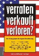 Cover-Bild zu verraten - verkauft - verloren? von Schuster-Haslinger, Gabriele