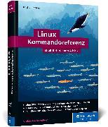 Cover-Bild zu Linux Kommandoreferenz von Kofler, Michael