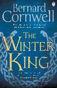 Cover-Bild zu The Winter King (eBook) von Cornwell, Bernard