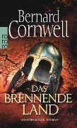 Cover-Bild zu Das brennende Land von Cornwell, Bernard