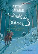 Cover-Bild zu Trine sucht den Schnee