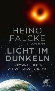 Cover-Bild zu Falcke, Heino: Licht im Dunkeln (eBook)