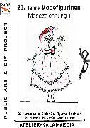 Cover-Bild zu ATELIER-KALAI-MEDIA, Bild-Kunst-Verlag (Hrsg.): 20er Jahre Modefigurinen : Modezeichnung 1 (eBook)