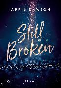 Cover-Bild zu Still Broken von Dawson, April