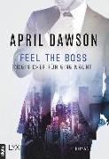 Cover-Bild zu Feel the Boss - (K)ein Chef für eine Nacht von Dawson, April