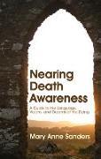 Cover-Bild zu Nearing Death Awareness von Sanders, Mary Anne