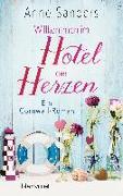 Cover-Bild zu Willkommen im Hotel der Herzen von Sanders, Anne