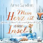 Cover-Bild zu Mein Herz ist eine Insel (Audio Download) von Sanders, Anne