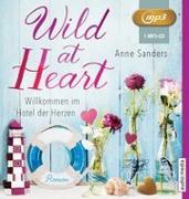 Cover-Bild zu Wild at Heart - Willkommen im Hotel der Herzen von Sanders, Anne