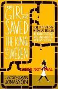 Cover-Bild zu The Girl Who Saved The King of Sweden von Jonasson, Jonas