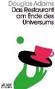 Cover-Bild zu Das Restaurant am Ende des Universums (eBook) von Adams, Douglas