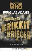 Cover-Bild zu Doctor Who und die Krikkit-Krieger (eBook) von Adams, Douglas