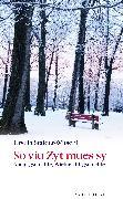 Cover-Bild zu So viu Zyt mues sy (eBook) von Stalder-Witschi, Ursula