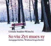 Cover-Bild zu So viu Zyt mues sy von Stalder-Witschi, Ursula