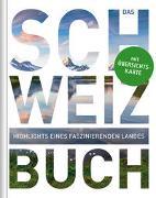 Cover-Bild zu KUNTH Verlag (Hrsg.): Das Schweiz Buch