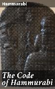 Cover-Bild zu The Code of Hammurabi (eBook) von Hammurabi