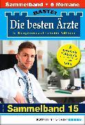 Cover-Bild zu Die besten Ärzte 15 - Sammelband (eBook) von Ritter, Ina