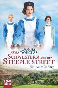 Cover-Bild zu Die Schwestern aus der Steeple Street von Douglas, Donna