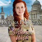 Cover-Bild zu A Sister's Wish (eBook) von Douglas, Donna