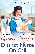 Cover-Bild zu District Nurse on Call (eBook) von Douglas, Donna