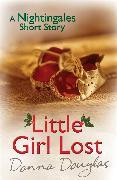 Cover-Bild zu Little Girl Lost: A Nightingales Christmas Story (eBook) von Douglas, Donna