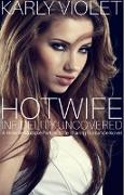 Cover-Bild zu Violet, Karly: Hot Wife Infidelity Uncovered - A Hotwife Multiple Partner Wife Sharing Romance Novel (eBook)