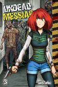 Cover-Bild zu Undead Messiah Volume 3 manga (English) (eBook) von Zarbo, Gin