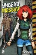 Cover-Bild zu Undead Messiah manga volume 3 (English) von Gin Zarbo