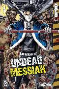 Cover-Bild zu Undead Messiah Volume 2 manga (English) (eBook) von Zarbo, Gin