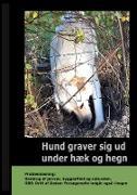 Cover-Bild zu Hund graver sig ud under Hæk og Hegn von Ahrenkiel, Gitte