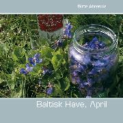 Cover-Bild zu Baltisk Have, April (eBook) von Ahrenkiel, Gitte