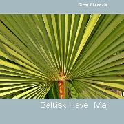 Cover-Bild zu Baltisk Have, Maj (eBook) von Ahrenkiel, Gitte