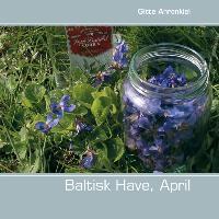 Cover-Bild zu Baltisk Have, April von Ahrenkiel, Gitte