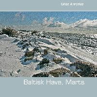 Cover-Bild zu Baltisk Have, Marts von Ahrenkiel, Gitte
