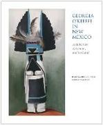 Cover-Bild zu Lynes, Barbara Buhler: Georgia O'Keeffe in New Mexico: Architecture, Katsinam, and the Land: Architecture, Katsinam, and the Land