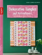 Cover-Bild zu Dekorative Tangles auf Keilrahmen von Altmayer, Helga