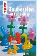 Cover-Bild zu Zaubereien mit Luftballons von Perina, Linda