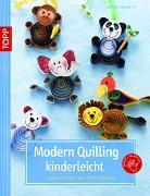 Cover-Bild zu Modern Quilling kinderleicht von Schmitt, Gudrun