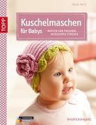 Cover-Bild zu Kuschelmaschen für Babys von Spitz, Helga
