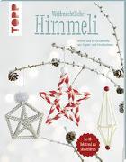 Cover-Bild zu Weihnachtliche Himmeli (kreativ.kompakt.) von Klobes, Miriam