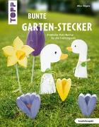 Cover-Bild zu Bunte Garten-Stecker (kreativ.kompakt.) von Rögele, Alice