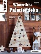 Cover-Bild zu Winterliche Palettendeko (kreativ.kompakt) von Rögele, Alice