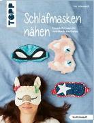 Cover-Bild zu Schlafmasken nähen (kreativ.kompakt.) von Scharnowski, Eva