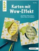 Cover-Bild zu Karten mit Wow-Effekt (kreativ.kompakt) von Bley, Anja